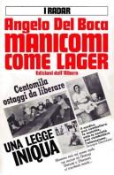 Manicomi come lager Angelo Del Boca Edizioni dell'Albero, 1966